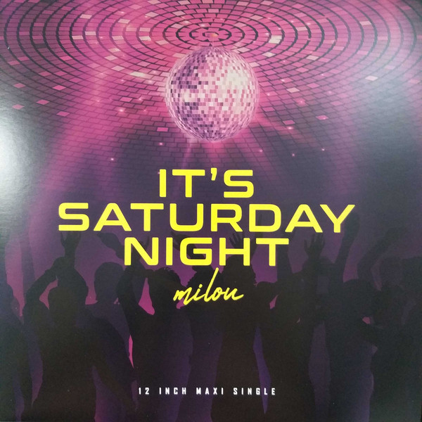 Milou ‎– It's Saturday Night