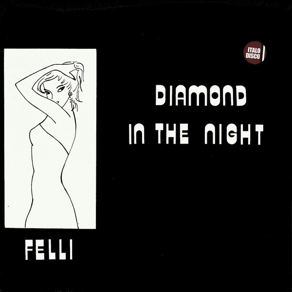 Felli ‎– Diamond In The Night
