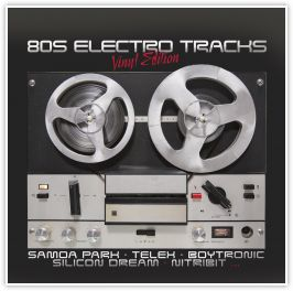 VARIOUS ARTISTS 80s Electro Tracks - Vinyl Edition